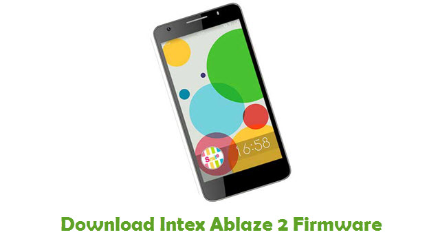 Download Intex Ablaze 2 Firmware