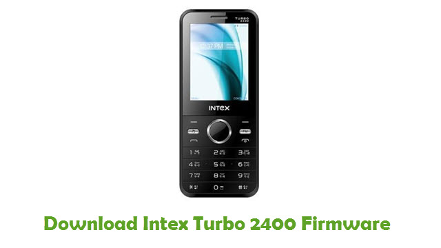 Intex Turbo 2400 Stock ROM