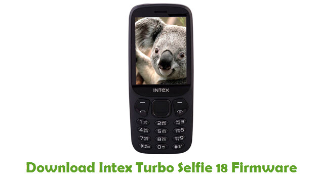 Intex Turbo Selfie 18 Stock ROM