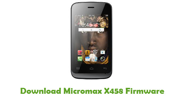 Download Micromax X458 Firmware