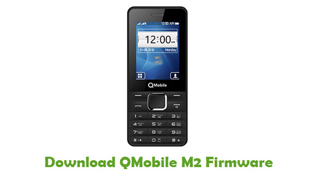 Download QMobile M2 Firmware