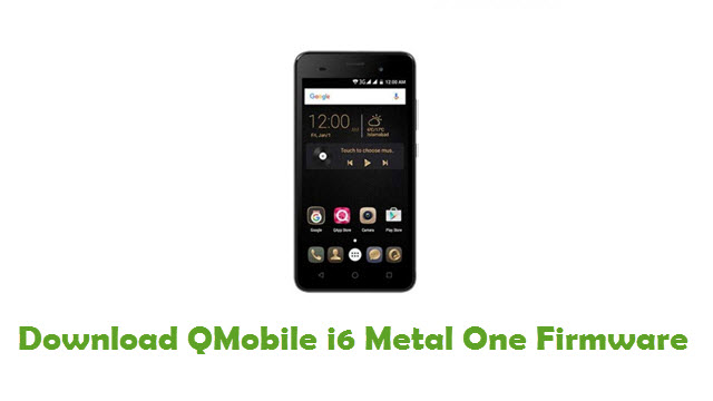 QMobile i6 Metal One Stock ROM