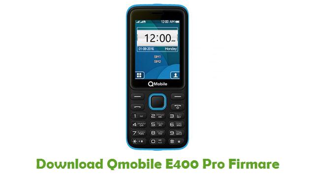 Download Qmobile E400 Pro Firmare