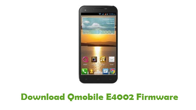 Download Qmobile E4002 Firmware