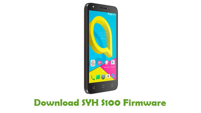 SYH S100 Stock ROM