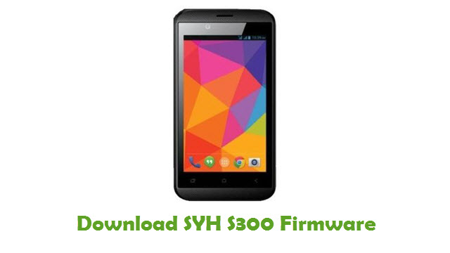 SYH S300 Stock ROM