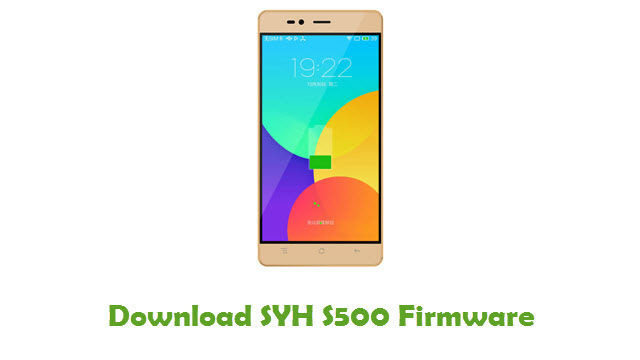 SYH S500 Stock ROM