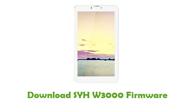 SYH W3000 Stock ROM