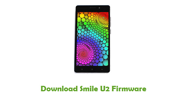 Download Smile U2 Stock ROM