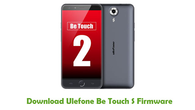 Download Ulefone Be Touch S Firmware