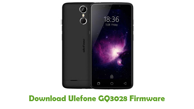 Download Ulefone GQ3028 Firmware