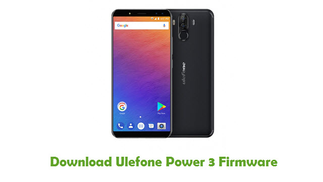 Download Ulefone Power 3 Firmware