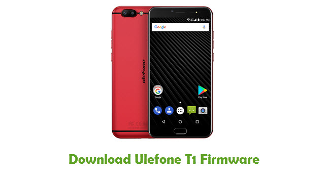 Download Ulefone T1 Firmware