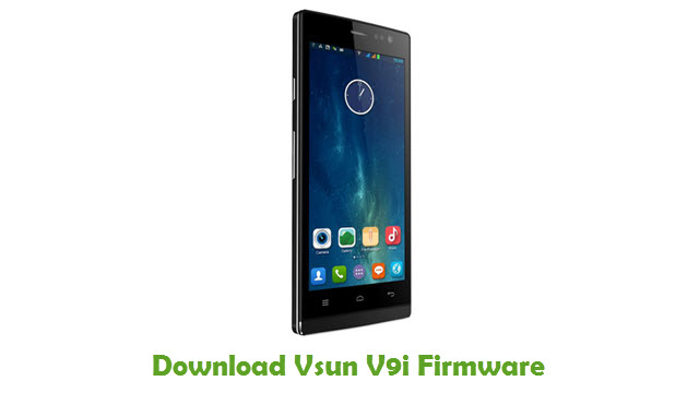 Download Vsun V9i Firmware - Android Stock ROM Files