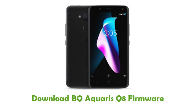 Download BQ Aquaris Q8 Firmware
