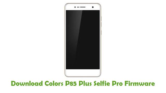 Download Colors P85 Plus Selfie Pro Firmware