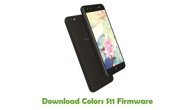 Colors S11 Stock ROM