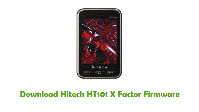 Download Hitech HT101 X Factor Stock ROM