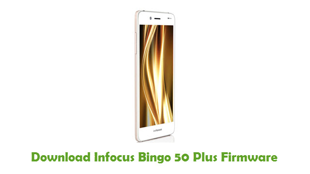Infocus Bingo 50 Plus Stock ROM