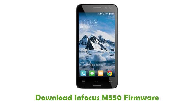 Infocus M550 Stock ROM