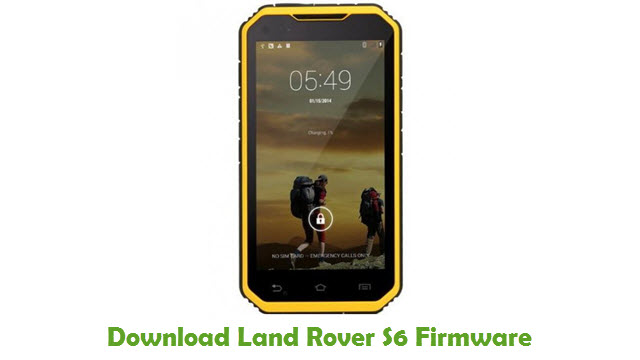 Land Rover S6 Stock ROM