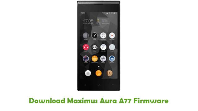 Download Maximus Aura A77 Stock ROM