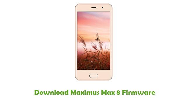 Maximus Max 8 Stock ROM