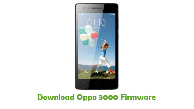 Download Oppo 3000 Stock ROM