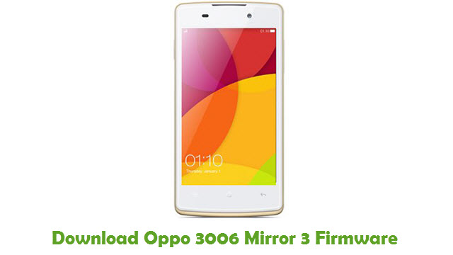 Download Oppo 3006 Mirror 3 Stock ROM