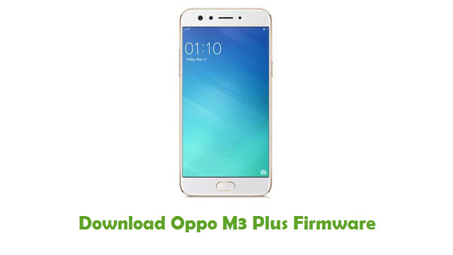 Download Oppo M3 Plus Firmware