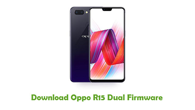 Oppo R15 Dual Stock ROM