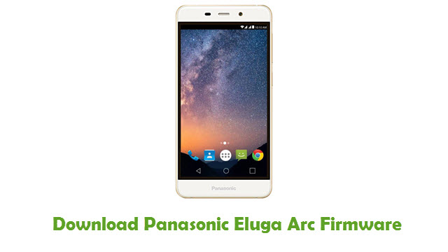 Download Panasonic Eluga Arc Stock ROM