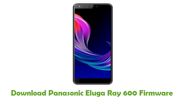 Panasonic Eluga Ray 600 Stock ROM