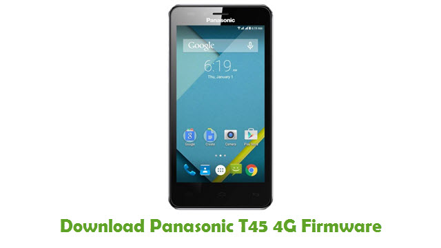 Panasonic T45 4G Stock ROM