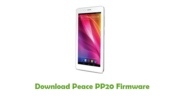 Peace PP20 Stock ROM