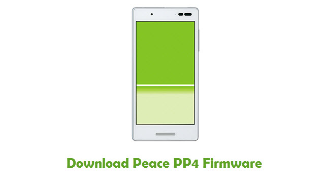 Peace PP4 Stock ROM