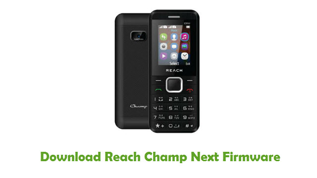 Reach Champ Next Stock ROM