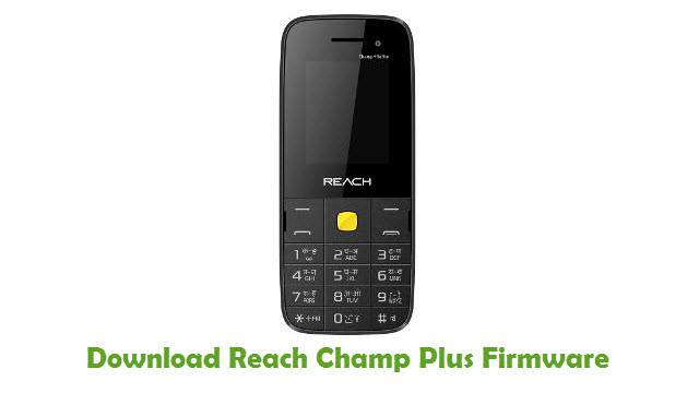 Reach Champ Plus Stock ROM