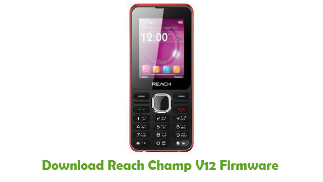 Reach Champ V12 Stock ROM