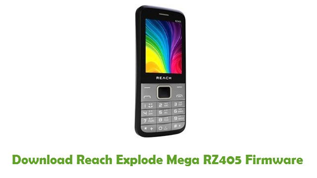 Download Reach Explode Mega RZ405 Firmware