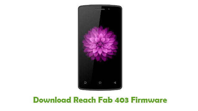 Download Reach Fab 403 Stock ROM