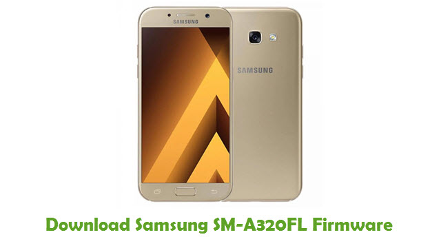 Download Samsung SM-A320FL Stock ROM