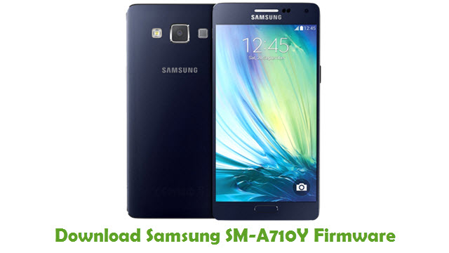 Download Samsung SM-A710Y Stock ROM