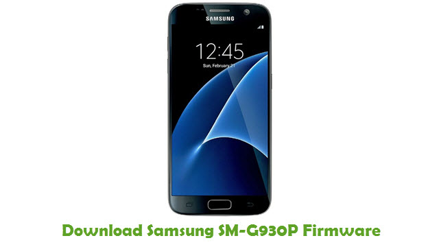 Download Samsung SM-G930P Stock ROM