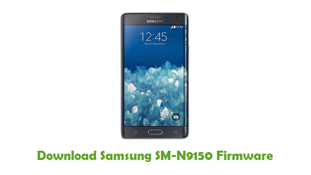 Download Samsung SM-N9150 Stock ROM