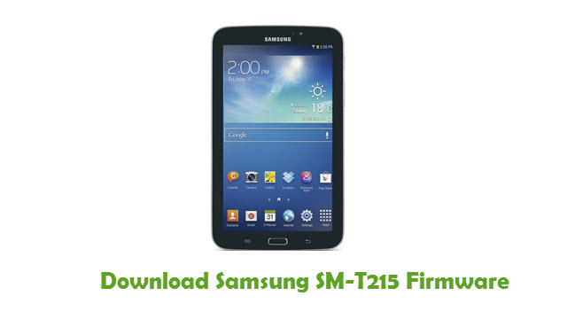 Download Samsung SM-T215 Stock ROM