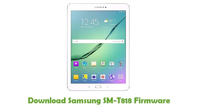 Download Samsung SM-T818 Firmware