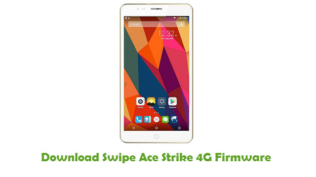 Swipe Ace Strike 4G Stock ROM
