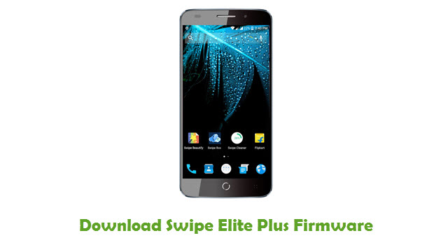 Swipe Elite Plus Stock ROM