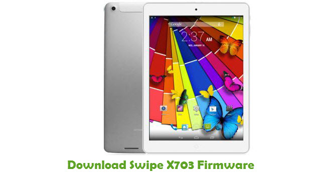 Download Swipe X703 Stock ROM